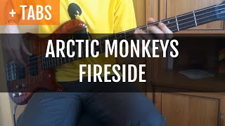 [TABS!] Arctic Monkeys - Fireside (Bass Cover)