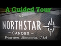 NORTHSTAR CANOES : A Guided Tour