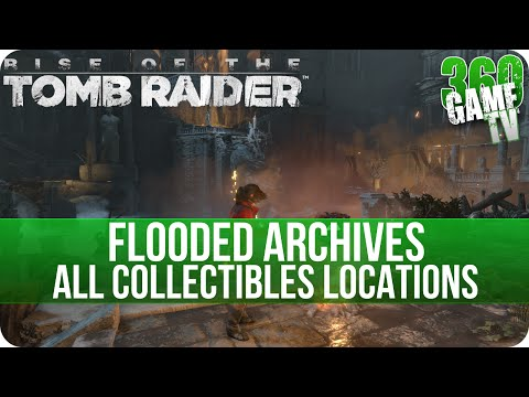 Rise of the Tomb Raider - Flooded Archives - All Collectibles Locations