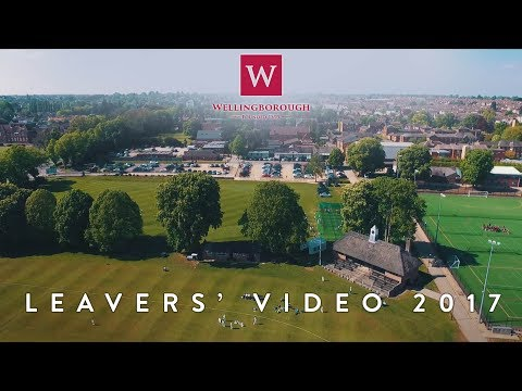 Wellingborough School Leavers' Video 2017