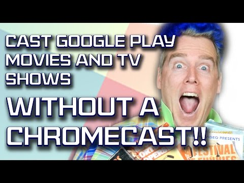 How to Watch Google Play Movies on your TV without a Chromecast