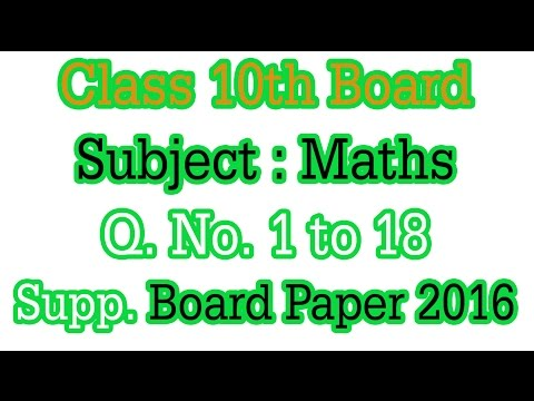 Q. No. 1 to 18. 2016 class 10th Maths Suppl. Exam Solved Paper Rbse Ncert Solution