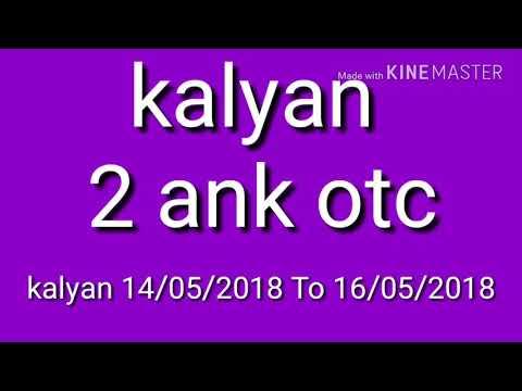 14 May To 16 May 2018 kalyan 2Ank otc