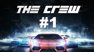 THE CREW - HD PC Gameplay - Episode 1 - Part 1