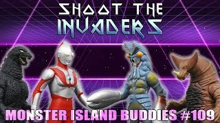 "Monster Island Buddies Ep 109: ""Shoot the Invaders"""