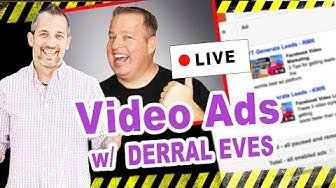 VIdeo Ads Training - How to Make Your Video Ads Convert - with Derral Eves & Owen Hemsath