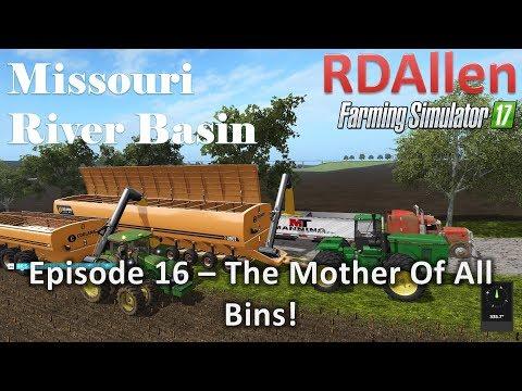 Farming Simulator 17 River Basin E16 - The Mother of All Bins