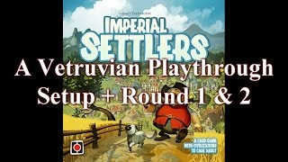 Vetruvian Playthrough: Imperial Settlers Campaign Game 1 Part 1