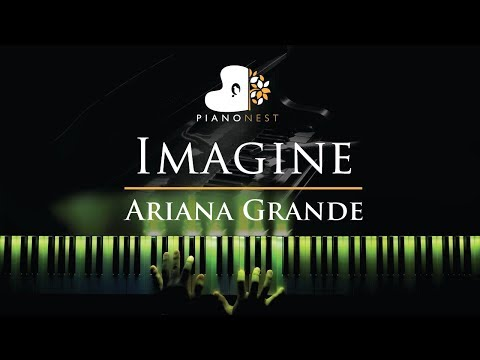 Ariana Grande - Imagine - Piano Karaoke  Sing Along Cover with