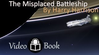 The Misplaced Battleship By Harry Harrison, Sci-fi, Complete Unabridged Audiobook