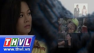 THVL | Vực thẳm tình yêu - Tập 1