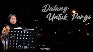 DATANG UNTUK PERGI Elvy Sukaesih | cover Wiwin PeLor | SAIP CS