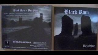 Black Rain - Posledni/The Last