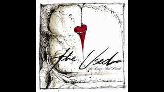 The Used- Sound Effects And Overdramatics