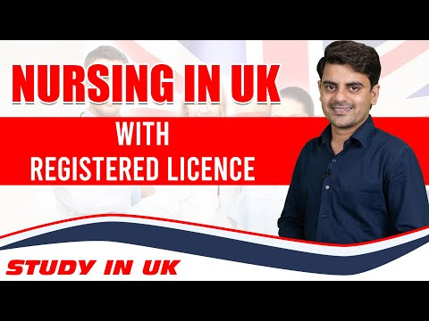 Nursing in UK with Registered License | Study In UK Student Visa | Study Medicine from Abroad 2021