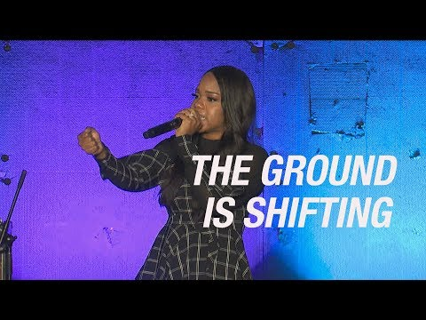 """""""The Ground is Shifting"""" - Sarah Jakes Roberts"""