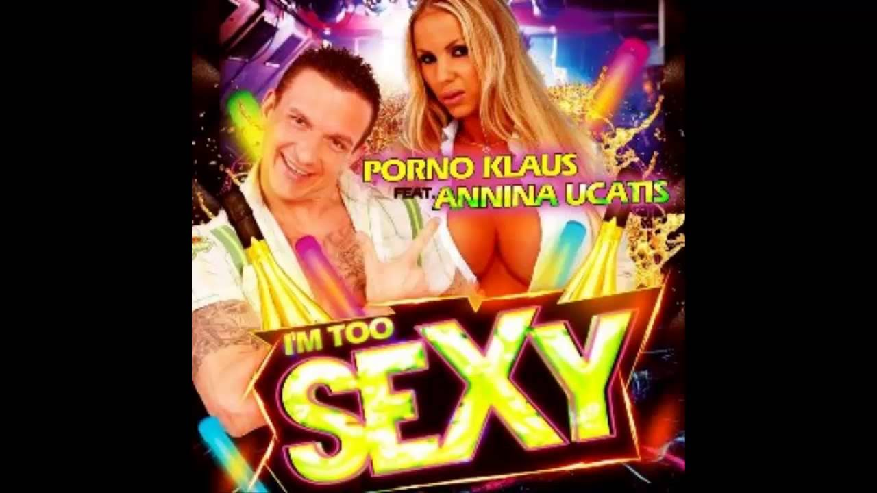 Annina Ucatis Video Big Brother porno klaus feat. annina ucatis - i�m too sexy (remix)