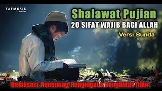 Download Mp3 Shalawat Pujian Sunda   20 Sifat Wajib Bagi Allah