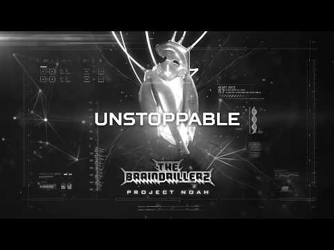 The Braindrillerz - Unstoppable (BRU056)