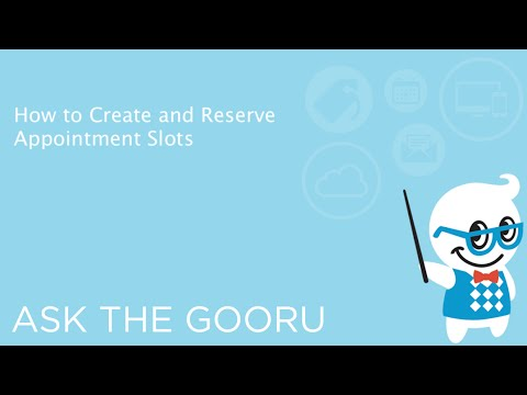 How to Create and Reserve Appointment Slots