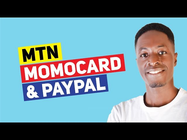 How To LINK your MTN MomoCard to PayPal