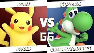Glitch 6 SSBU -  PG | ESAM (Pikachu) VS  Squerk (Yoshi) Smash Ultimate Pools