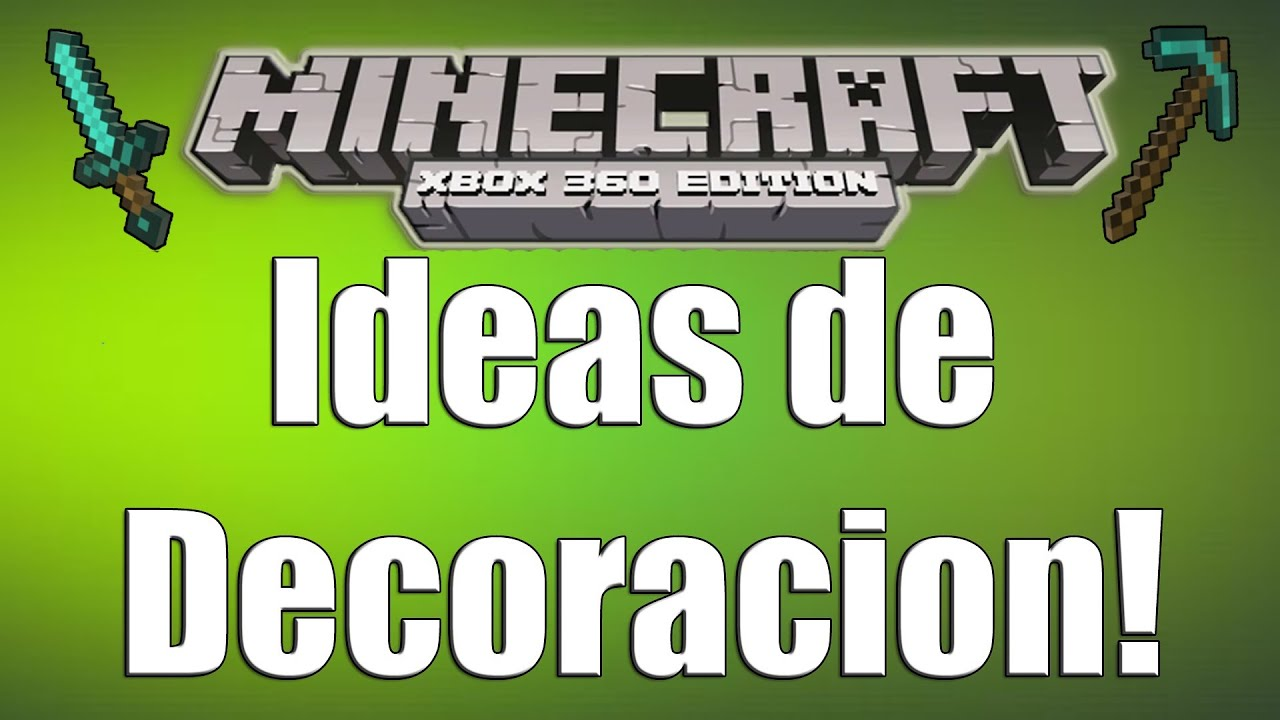Minecraft Xbox 360 , ideas de decoracion! , Parte 1