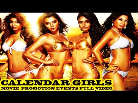 Calendar Girls 2015 Promotion Events Full Video Akanksha Puri