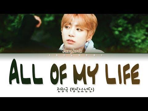 BTS JUNGKOOK (정국) - ALL OF MY LIFE (Lyrics Eng/Rom/Han/가사)