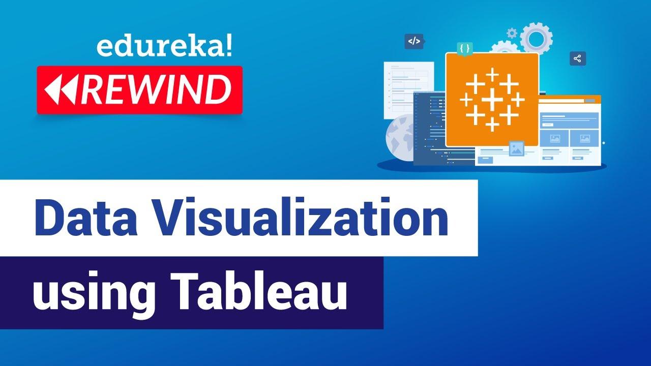 Data Visualization using Tableau | Tableau Tutorial | Edureka | Tableau Training