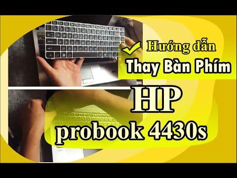 Cách Thay Bàn Phím Laptop HP probook 4430s, 4431s, 4435s, 4436s Đúng Kỹ Thuật