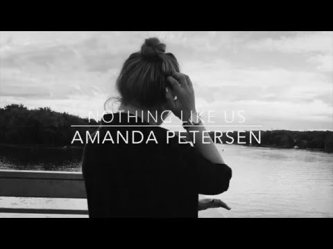 Nothing Like Us Cover | Amanda Petersen