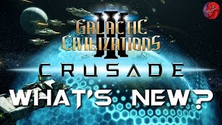 Galactic Civilizations 3 CRUSADE - Feature Look and Let