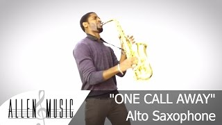 One Call Away - Charlie Puth - Alto Saxophone Cover - Allen Music