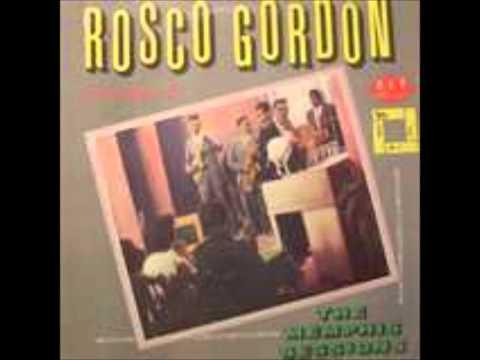 Rosco Gordon-No More Doggin (high Quality)
