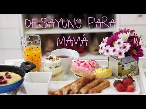 Desayuno para mamá! - DIY | What The Chic - YouTube