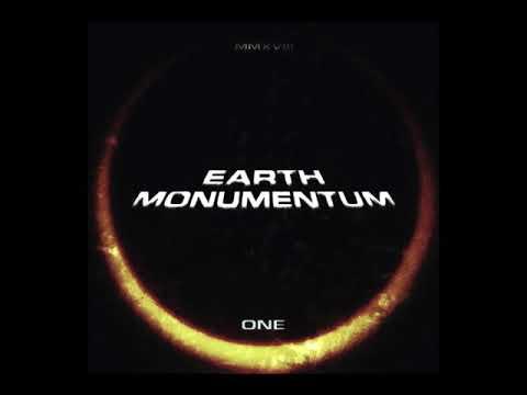 "EARTH | MONUMENTUM - ""Monumentum One"" (2018) complete version"