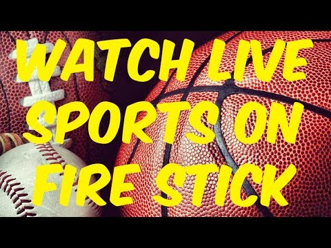 HOW TO WATCH LIVE SPORTS FOR FREE ON FIRESTICK (NBA NFL MLB)