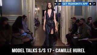 Model Talks Fall/Winter 2017-18 Camille Hurel | FashionTV