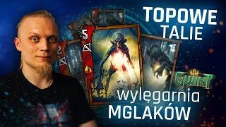 Gwint - Talie Topowych Graczy #5 Wylęgarnia mglaków!
