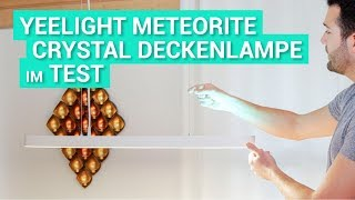 Xiaomi Yeelight Meteorite Crystal Deckenlampe - Test & Review