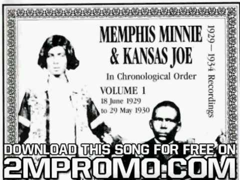 Memphis Minnie & Kansas Joe Volume 1 1929 1930 When The Levee Breaks