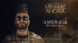 AMERICA - MANY MALON, KIUBBAH MALON