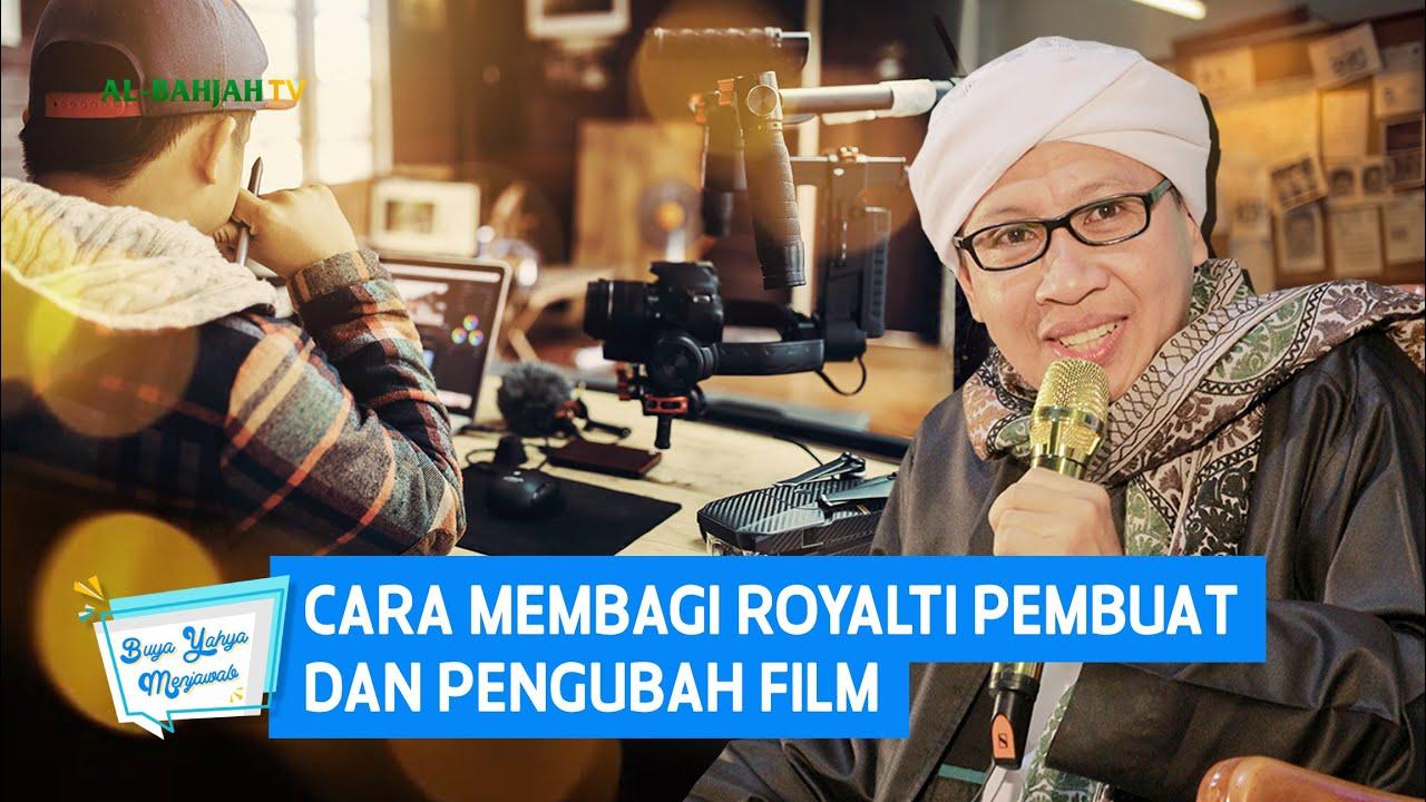 Cara Membagi Royalti Pembuat dan Pengubah Film   Buya Yahya Menjawab