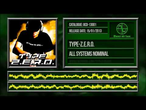 Type-Z.E.R.O. - All Systems Nominal