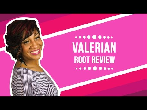 Valerian Root Review 2017