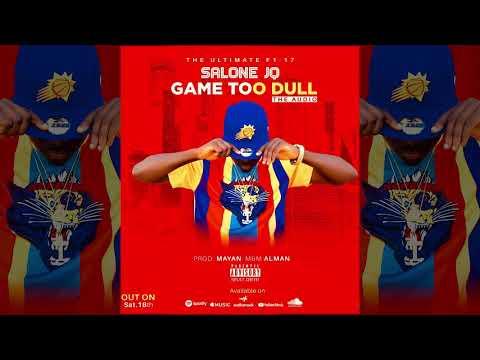 Salone JQ - Game Too Dull (Audio)