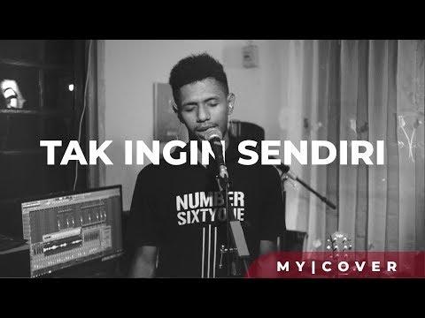 Tak Ingin Sendiri - Dian Piesesha ( Cover ) By My Marthynz