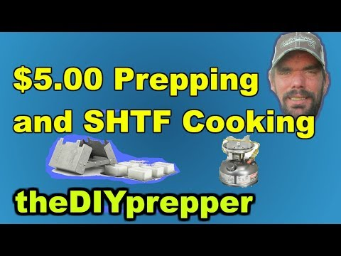 $5.00 Prepping and SHTF Cooking ep7