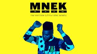 MNEK - The Rhythm (Little Simz Remix)